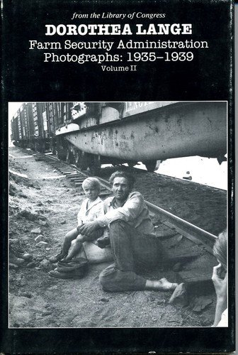 9780899690018: 002: Dorothea Lange: Farm Security Administration Photographs, 1935-1939 (Dorothea Lange), Volume II