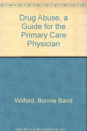 9780899700885: Drug Abuse, a Guide for the Primary Care Physician