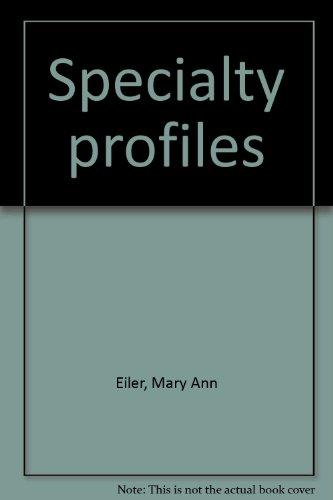 9780899703398: Specialty profiles