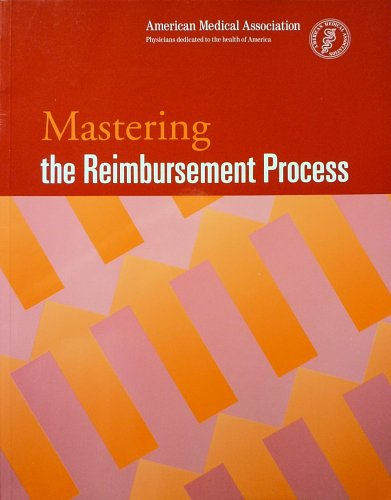 9780899707624: Mastering the Reimbursement Process