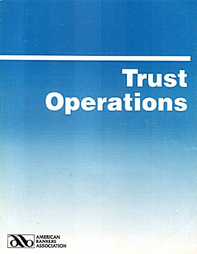 9780899820132: Trust Operations (American Bankers Association)