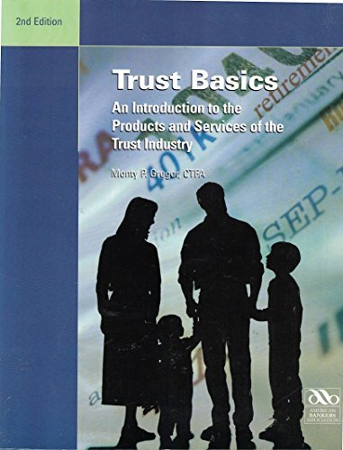 9780899820651: Trust basics: An introduction to the products and services of the trust industry