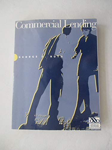 9780899820736: Commercial Lending: 4edn