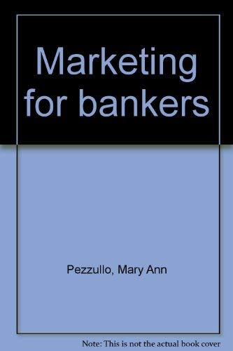 9780899823546 marketing for bankers abebooks mary ann pezzullo
