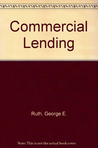 Commercial Lending: George E. Ruth