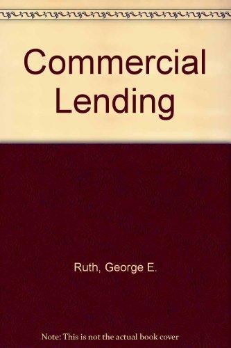 9780899825502: Commercial Lending