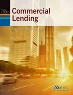 Commercial Lending: A Decision Tree Approach, Part: American Bankers Association