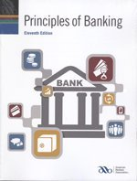 Principles of Banking: American Bankers Association