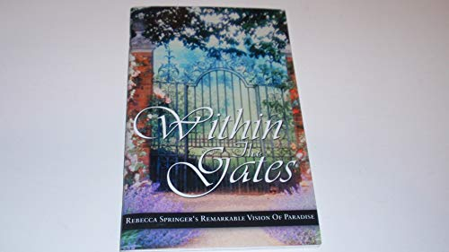 Within the Gates: Rebecca Springer; Editor-Gordon