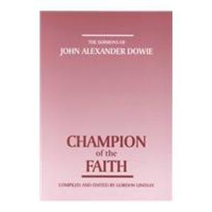 Champion of Faith (The Sermons of John: John A. Alexander