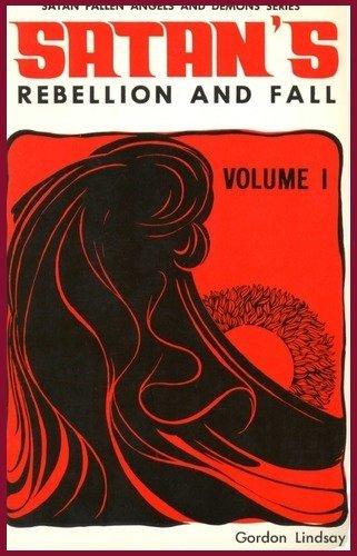 9780899859538: Satan's Rebellion and Fall (Satan, Fallen Angels and Demons Series, Vol 1)