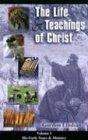 Life & Teachings of Christ (Vol. 1): Lindsay, Gordon