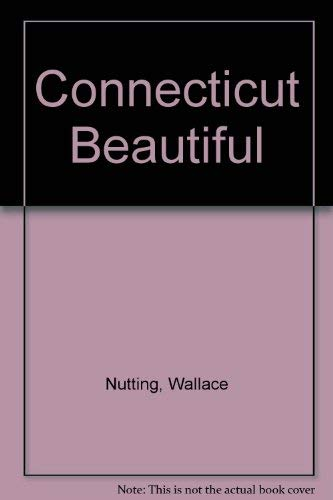 Connecticut Beautiful Nutting, Wallace