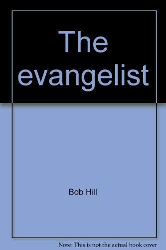 9780899890296: The evangelist