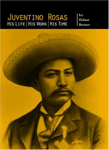 9780899900971: Juventino Rosas: His Life, His Work, His Time