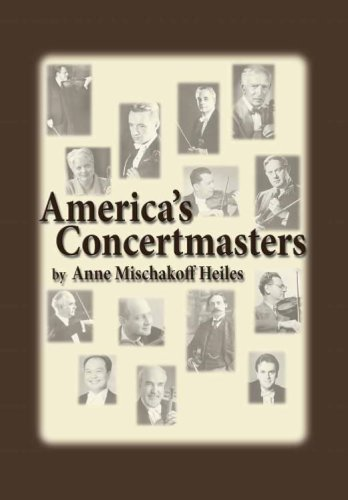 9780899901398: America's Concertmasters (Detroit Monographs in Musicology/Studies in Music, No. 51)