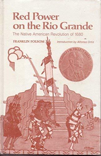 Red Power on the Rio Grande (9780899921181) by Franklin Folsom