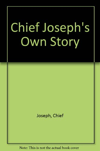 9780899921457: Chief Joseph's Own Story (1999 Edition)