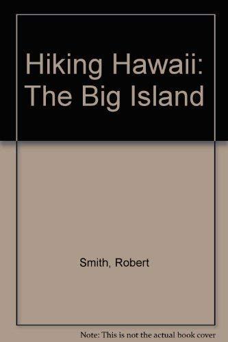 9780899970004: Hiking Hawaii: The Big Island (Wilderness Press trail guide series)