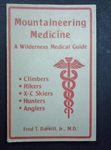 9780899970219: Mountaineering Medicine