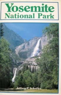 9780899970288: Yosemite National Park: A Natural-History Guide to Yosemite and Its Trails