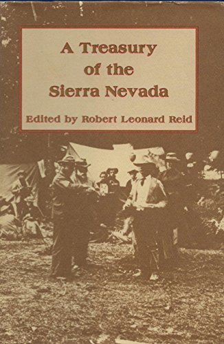 A Treasury of the Sierra Nevada: Reid, Robert Leonard