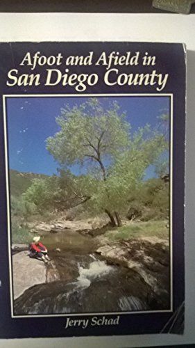 9780899970578: Afoot and Afield In San Diego County