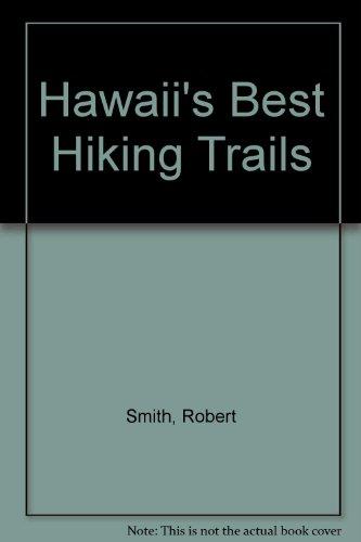 Hawaii Best Hiking Trails: Smith, Robert