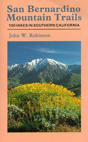 9780899970639: San Bernardino Mountain Trails: 100 Wilderness Hikes in Southern California (Wilderness Press Trail Guide Series)