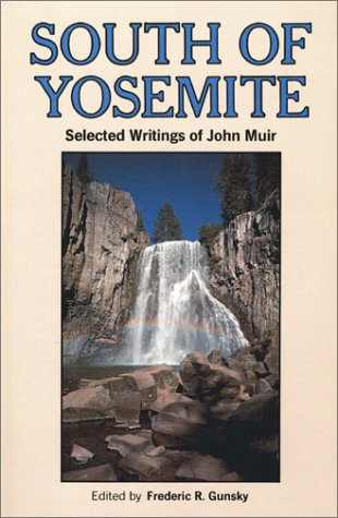 9780899970950: South of Yosemite: Selected Writings of John Muir