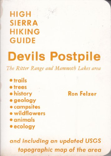 Devils Postpile: Including the Ritter Range, the Mammoth Lakes Area, and Parts of the John Muir and...