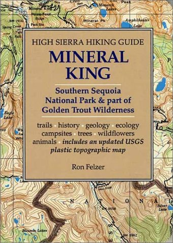 Mineral King: Southern Sequoia Park and Part of Golden Trout Wilderness (High Sierra Hiking Guide):...