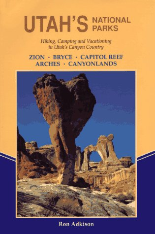 9780899971261: Utah's National Parks: Hiking and Vacationing in Utah's Canyon Country