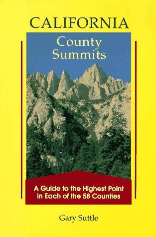 9780899971643: California County Summits