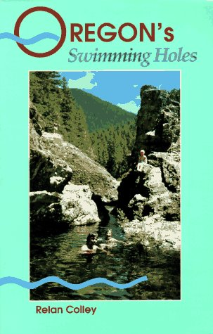 9780899971698: Oregon's Best Swimming Holes