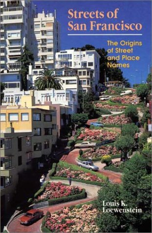 9780899971926: Streets of San Francisco: The Origins of Street and Place Names