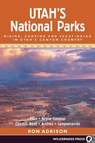 9780899972428: Utah's National Parks: Hiking Camping and Vacationing in Utahs Canyon Country