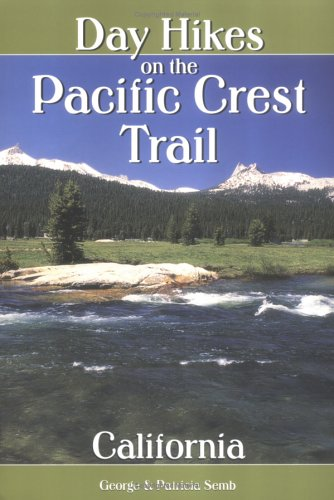 9780899972565: Day Hikes on the Pacific Crest Trail: California (Hiking & Biking)