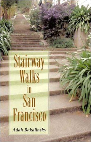 9780899972756: Stairway Walks in San Francisco