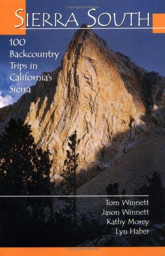 9780899972923: Sierra South: 100 Backcountry Trips in California's Sierra