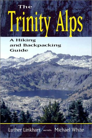 The Trinity Alps: Michael White; Luther