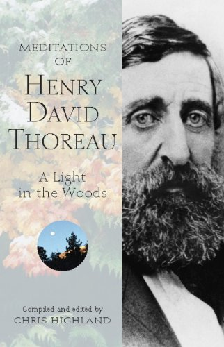 9780899973210: Meditations of Henry David Thoreau: A Light in the Woods (Meditations (Wilderness))