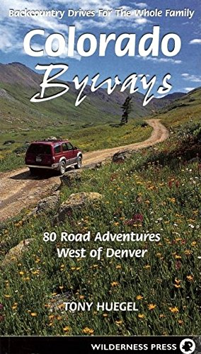 9780899973258: Colorado Byways: Backcountry Byways for the Whole Family