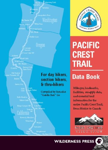 9780899973692: Pacific Crest Trail Data Book: Mileages, landmarks, facilities, resupply data and essential trail information for the entire Pacific Crest Trail, from Mexico to Canada