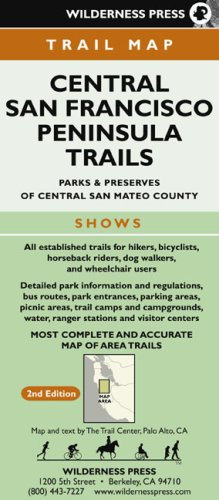 9780899973944: Central San Francisco Peninsula Trails: Parks & Preserves of Central San Mateo County, Second Edition (Wilderness Press Maps)