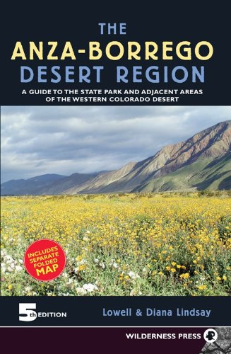 9780899974002: Anza-Borrego Desert Region: A Guide to State Park and Adjacent Areas of the Western Colorado Desert