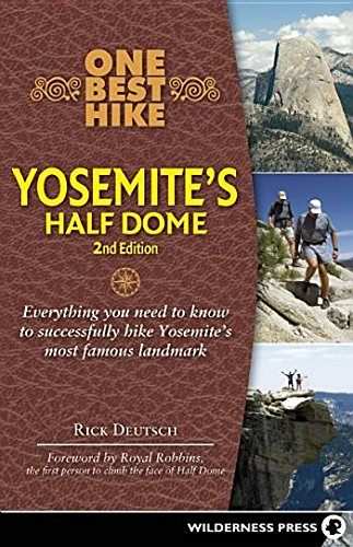 9780899974439: One Best Hike: Yosemite's Half Dome