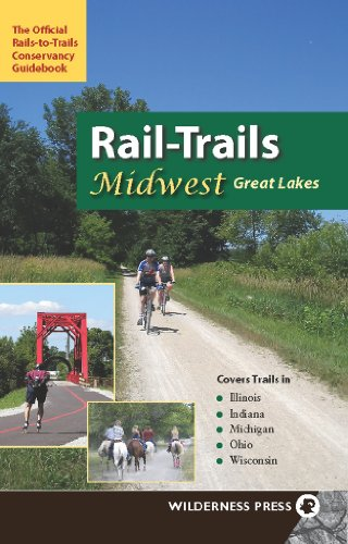 9780899974675: Rail-Trails Midwest Great Lakes: Illinois, Indiana, Michigan, Ohio and Wisconsin