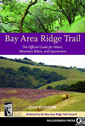 9780899974699: Bay Area Ridge Trail: The Official Guide for Hikers, Mountain Bikers, and Equestrians