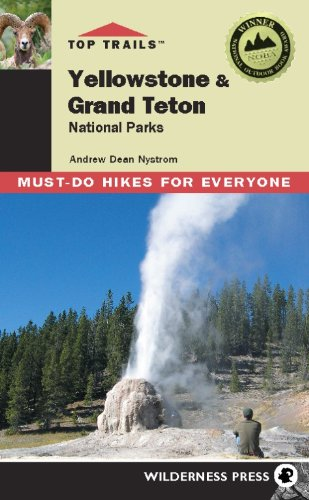 9780899975009: Top Trails Yellowstone & Grand Teton National Parks: Must-do Hikes for Everyone
